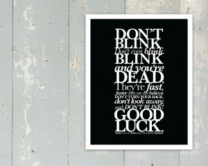 ... - Don't Blink Quote - Tenth Doctor - David Tennant - 11x14 - BLACK