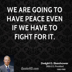 Dwight D Eisenhower Quotes