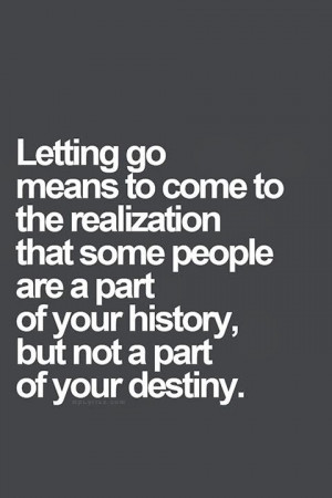 Letting go means