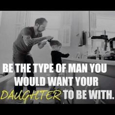 ... can only hope my daughters find and man like their stepfather♥ More