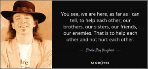Stevie Ray Vaughan Quotes