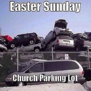 Easter Sunday Church Parking Pictures, Photos, and Images for Facebook ...