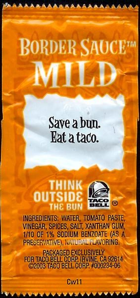 Taco Bell Mild: Save a Bun. Eat a Taco
