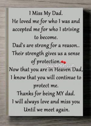 Missing Dad In Heaven Quotes I miss my dad.