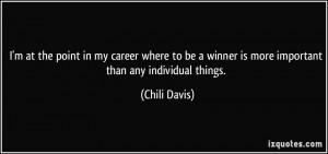 quote-i-m-at-the-point-in-my-career-where-to-be-a-winner-is-more ...