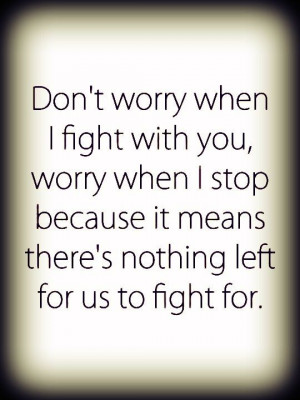 Fighting quotes, cool, motivational, sayings, worry