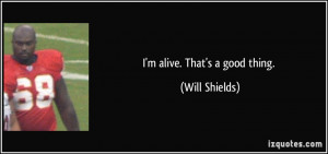 Will Shields Quote
