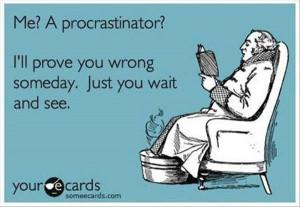 Procrastination Quotes | Quotation Inspiration
