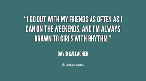 Going Out With Friends Quotes