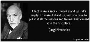 is like a sack - it won't stand up if it's empty. To make it stand up ...