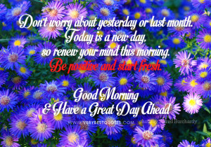 good morning and have a great day ahead