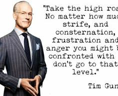 ... reasons. Discover some of Tim Gunn's most inspired quotes ... More