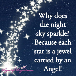 ... Night Sky Sparkle, Because Each Star Is A Jewel Carried By An Angel