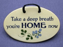 ... sayings and quotes for house warming gifts, homecoming parties, coming
