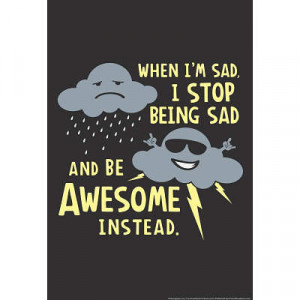 Stop Being Sad Snorg Tees Poster - 13x19