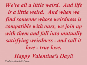 Love Funny Quotes Valentines Weird