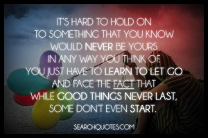 ... Are Unanswered, Hard To Holding On, Inspiration Idea, Pictures Quotes
