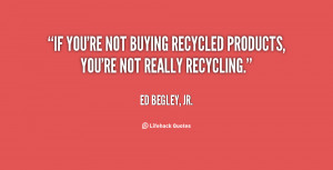 short quotes about recycling