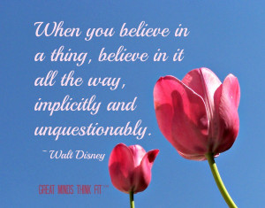 Quotes by Walt Disney When You Believe