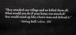 Quote from Sitting Bull.