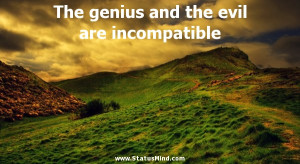... the evil are incompatible - Alexander Pushkin Quotes - StatusMind.com
