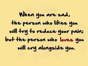 When You Are Sad Quotes