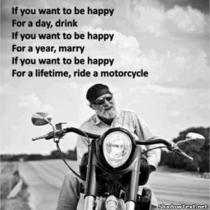Happy is Riding a Motorcycle