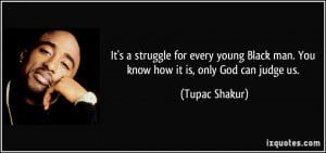 Tupac Quotes Only God Can Judge Me More tupac shakur quotes