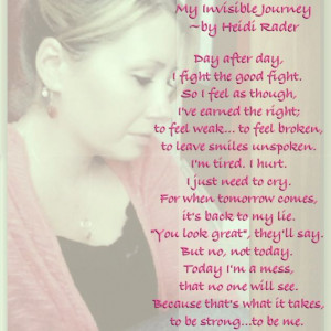 Quotes Strength, Invisible Illness Awareness, Invisible Illness Quotes ...