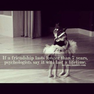 So our friendship will Last forever ,*
