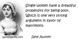 Quotes About Being A Strong Single Woman Jane austen - single women