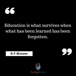 ... been-learned-has-been-forgotten.Education-Quotes-psychology-Quotes.png