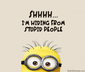 cute minions quotes facebook dps home minions quotes shhhh i am hiding ...