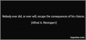 More Alfred A. Montapert Quotes