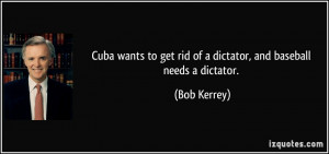 Cuba wants to get rid of a dictator, and baseball needs a dictator ...