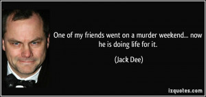 More Jack Dee Quotes