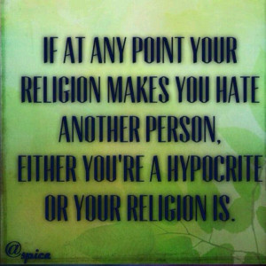 Hypocrite Quotes to Live By | Don't be a hypocrite.