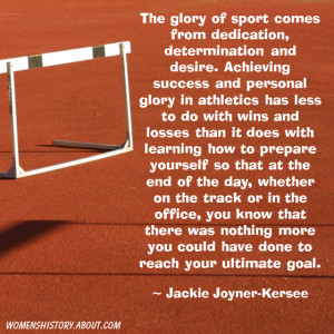 womenshistory.about.comJackie Joyner-Kersee Quote on Success