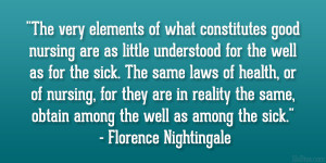 "... physical effect on us, on how we feel."" – Florence Nightingale"