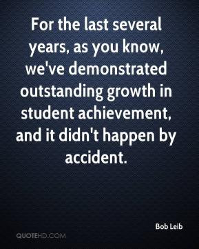 ... Outstanding Growth In Student Achievement And It Didn't Happen By