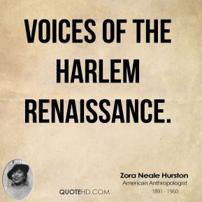 Harlem Renaissance Zora Neale Hurston Quotes