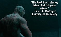 Guardians of the Galaxy TOP Drax the Destroyer Quotes! - JustEnza.com ...