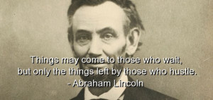 Abraham lincoln, quote, quotes, sayings, wise, wisdom, brainy