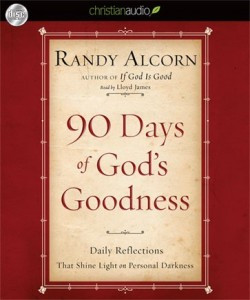 90 Days of God's Goodness by Randy Alcorn is a daily devotional that ...