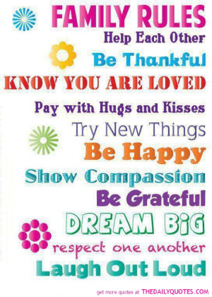 Family rules - Help each other, be thankful.