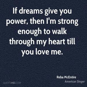 Reba McEntire Quotes