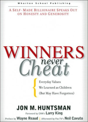 Winners Never Cheat: Everyday Values We Learned as Children But May ...