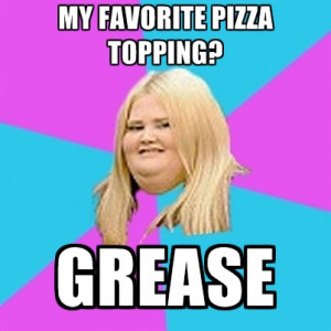 MY Favorite Pizza Topping? GREASE
