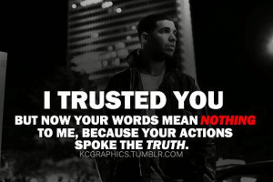 Drake Quotes About Trust Life quotes tumblr drake