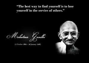 Of Our Favourite Quotes By Mahatma Gandhi Which Inspire Us Everyday